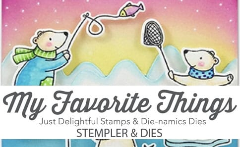 MY FAVORITE THINGS - MFT STAMPS - DIE-NAMICS - AVERY ELLE - CONCORD & 9TH - NEAT & TANGLED - 1.jpg