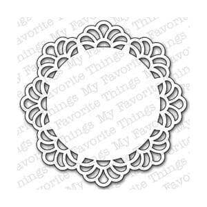 My Favorite Things: Decorative Doily - Die-Namics Die