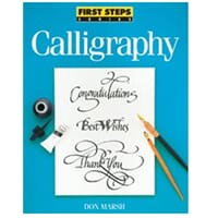 Interweave Press: First Steps Calligraphy -North Light Books