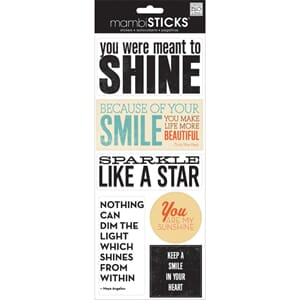 Me&My Big Ideas: You Were Meant To Shine - Sayings Stickers