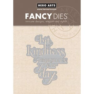 Hero Arts: A Bit Of Kindness Fancy Dies