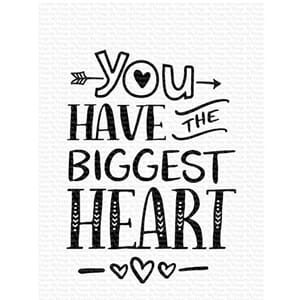 MFT: You Have the Biggest Heart Clear Stamps, 3x4 inch