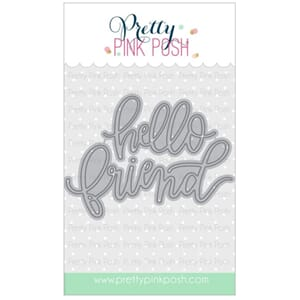 Pretty Pink Posh: Hello Friend Script